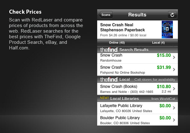 RedLaser is the best app for comparing product prices & it delivers food nutrition, allergen info, finds library books